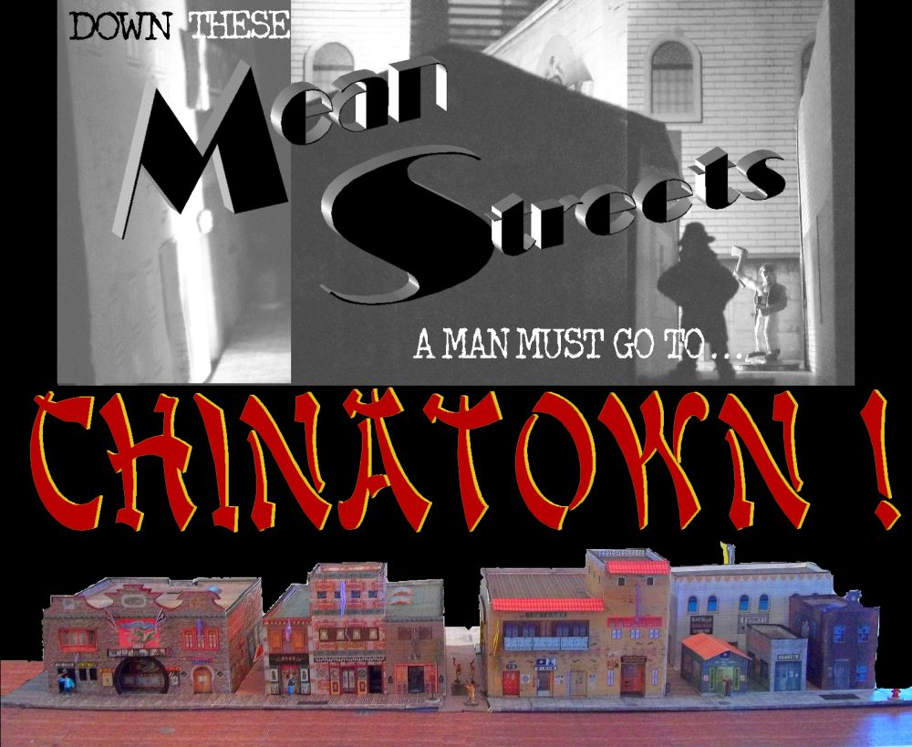 Mean Streets--Chinatown