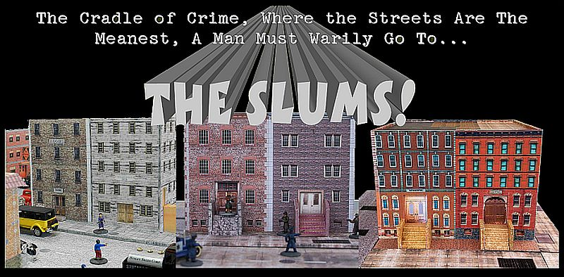 Mean Streets--The Slums!