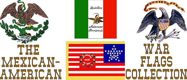 The Mexican-American  War Flags Collection