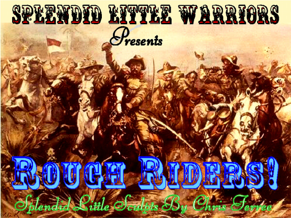 Click Here To Visit 'Rough Riders' Page